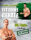 Fit ohne Geräte 90 Tage Challenge Trainingsbücher