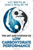 The Art and Science of Low Carbohydrate Perfomance Ernährungsbücher
