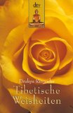 Tibetische Weisheiten Motivation und Philosophie