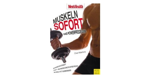 Muskeln Sofort – Das Workout-Buch von Chad Waterbury