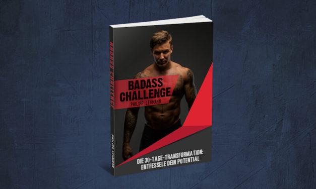 Die Badass Challenge – Und was ein Schulkind mit der Sportnote 4 damit zu tun hat